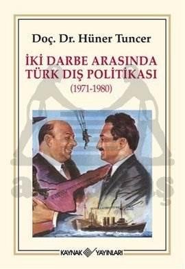 İki Darbe Arasında Türk Dış Politikası (1971-1980)