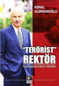 Terörist Rektör - Kumpsaçılara Neşter
