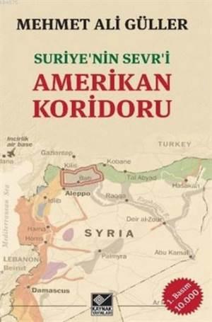 Suriye'nin Sevri - Amerikan Koridoru