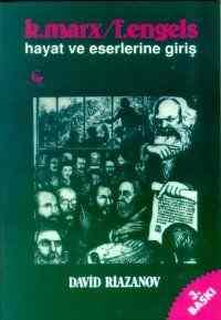 K.Marx F.Engels Hayat ve Eserlerine Giriş