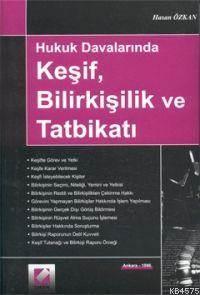 Hukuk Davalarinda Kesif Bilirkisilik ve Tatbikati