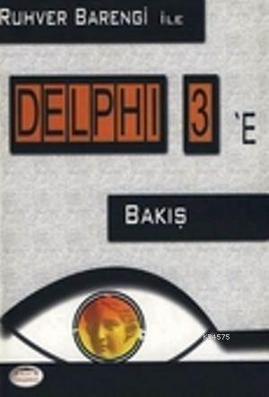 Delphi 3'e Bakış