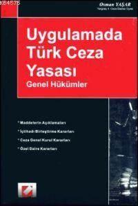 Uygulamada Türk Ceza Yasasi; Genel Hükümler