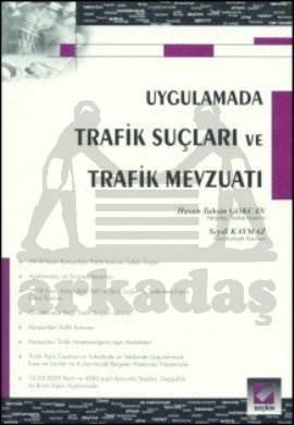 Trafik Suçları ve Trafik Mevzuatı