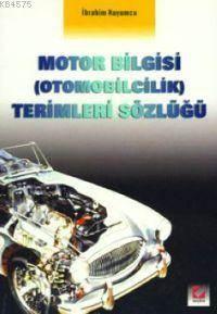 Motor Bilgisi (otomobilcilik) Terimleri Sözlügü