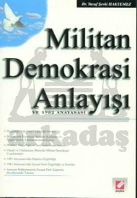 Militan Demokrasi Anlayışı ve 1982 Anayasası