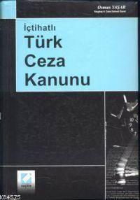 Içtihatli Türk Ceza Kanunu