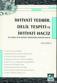 Ihtiyati Tedbir Delil Tespiti ve Ihtiyati Haciz
