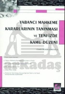 Yabancı Mahkeme Kararlarının Tanınması ve Tenfizde Kamu Düzeni