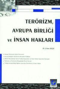 Terörizm Avrupa Birligi ve Insan Haklari