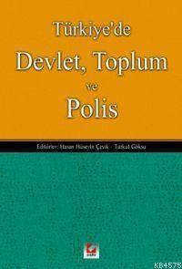 Türkiye'de Devlet Toplum ve Polis