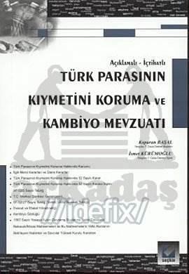 Türk Parasının Kıymetini Koruma ve Kambiyo Mevzuatı