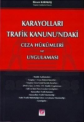 Karayolları Trafik Kanunu'ndaki Ceza Hükümleri