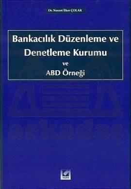 Bankacılık Düzenleme ve Denetleme Kurumu ve ABD Örneği