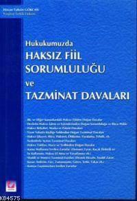 Hukukumuzda Haksiz Fiil Sorumlulugu ve Tazminat Davalari