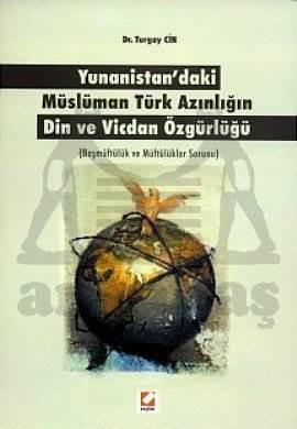 Yunanistan'daki Müslüman Türk Azınlığın Din ve Vicdan Özgürlüğü