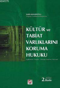 Kültür ve Tabiat Varlıklarını Koruma Hukuku
