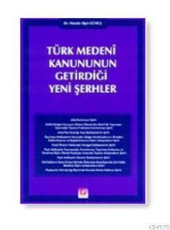 Türk Medeni Kanununun Getirdigi Yeni Serhler