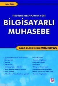 Bilgisayarli Muhasebe; Logo Klasik Serisi Windows Tek Düzen Hesap Pl