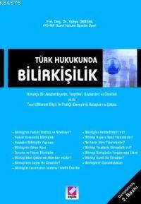Türk Hukukunda; Bilirkisilik