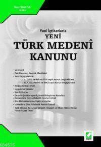Yeni Içtihatlarla Yeni; Türk Medeni Kanunu
