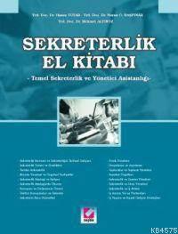 Sekreterlik El Kitabi; Temel Sekreterlik ve Yönetici Asistanligi