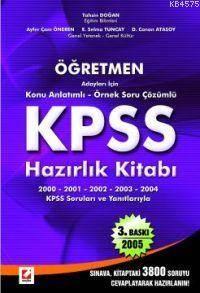 Öğretmen Adayları İçin Konu Anlatımlı Örnek Soru Çözümlü KPSS Hazırlık Kitabı