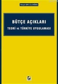 Bütçe Açiklari Teori ve Türkiye Uygulamasi