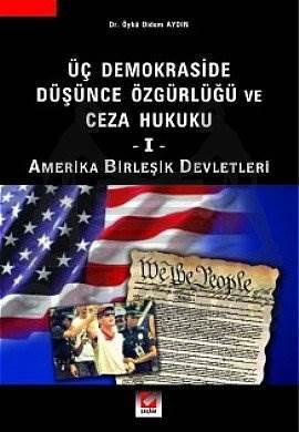 Üç Demokraside Düşünce Özgürlüğü ve Ceza Hukuku – 1