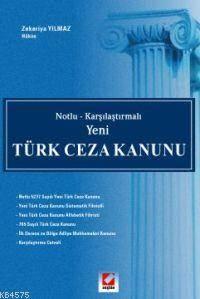Notlu - Karsilastirmali Yeni Türk Ceza Kanunu