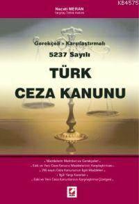 Gerekçeli-Karsilastirmali 5237 Sayili Türk Ceza Kanunu