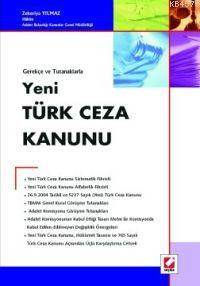 Gerekçe ve Tutanaklarla; Yeni Türk Ceza Kanunu