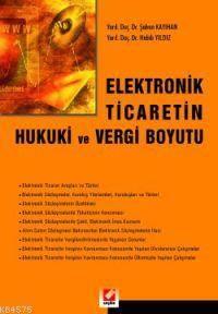 Elektronik Ticaretin Hukuki ve Vergi Boyutu