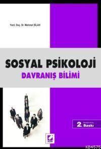 Sosyal Psikoloji; Davranis Bilimi