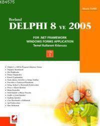 Delphi 8 ve 2005 Cilt:1