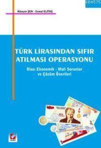 Türk Lirasından Sıfır Atılması Operasyonu