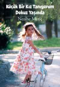Küçük Bir Kız Tanıyorum Dokuz Yaşında