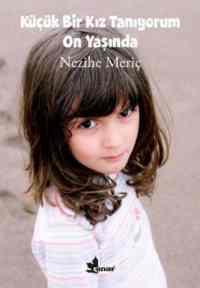 Küçük Bir Kız Tanıyorum On Yaşında