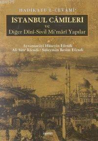 İstanbul Camileri Ve Diğer Dini Sivil Mimari Yapılar; Hadikatul'l-Cevami