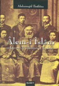 Alem-i İslam ve Japonya'da İslamiyet'in Yayılması2 Kitap Takım