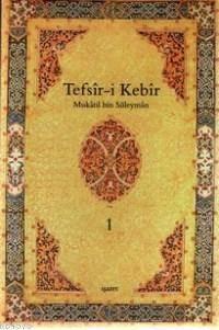 Tefsir-İ Kebir (4 Cilt Takım); Mukatil Bin Süleyman
