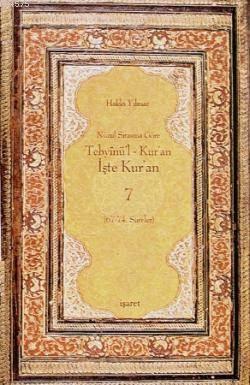 Tebyinü'l Kur'an İşte Kur'an 7; Nüzul Sırasına Göre (67.-74.Sureler)
