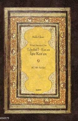 Tebyinü'l Kur'an İşte Kur'an 9; Nüzul Sırasına Göre (87.-88.Sureler)