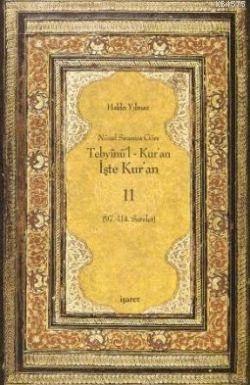 Tebyinü'l Kur'an İşte Kur'an 11; Nüzul Sırasına Göre (97.-114.Sureler)