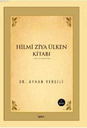 Hilmi Ziya Ülken Kitabı; Bibliyografya