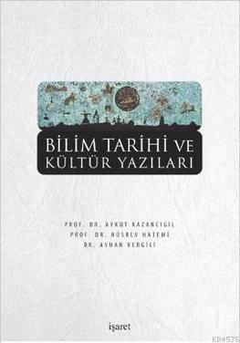Bilim Tarihi Ve Kültür Yazıları