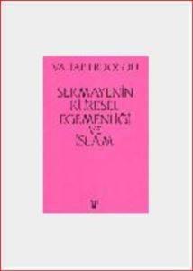 Sermayenin Küresel Egemenligi ve Islam