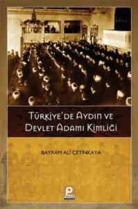 Türkiye'de Aydın Ve Devlet Kimliği