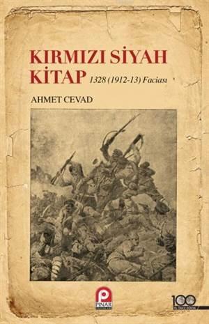 Kırmızı Siyah Kitap; (1328 / 1912-13 Faciası)