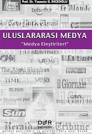 Uluslararası Medya; Medya Eleştirileri